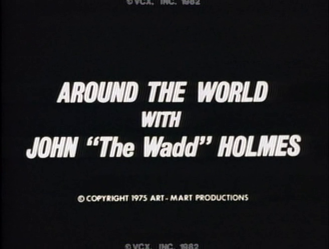 Around the world with John Holmes 剧照1